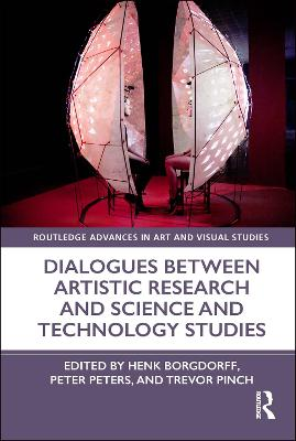 Dialogues Between Artistic Research and Science and Technology Studies book