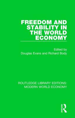 Freedom and Stability in the World Economy by Douglas Evans