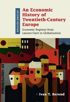 Economic History of Twentieth-Century Europe book