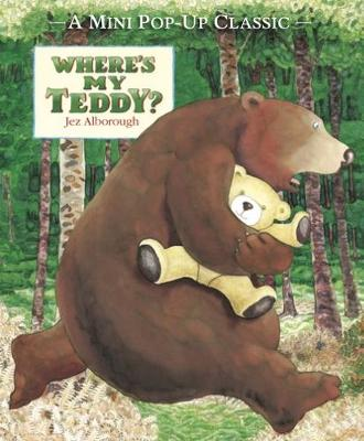Where's My Teddy? by Jez Alborough