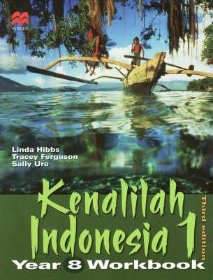 Kenalilah Indonesia 1 Year 8 Workbook by Linda Hibbs