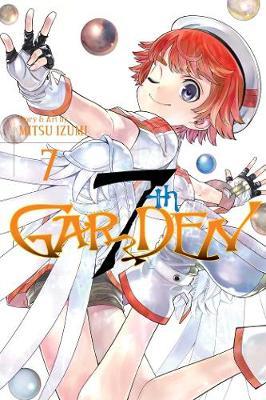 7thGARDEN, Vol. 7 by Mitsu Izumi