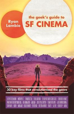 Geek's Guide to SF Cinema book
