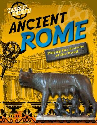 Ancient Rome by Nancy Dickmann