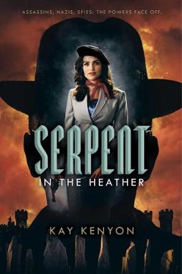 Serpent in the Heather by Kay Kenyon