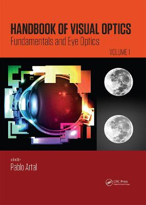 Handbook of Visual Optics, Volume One by Pablo Artal