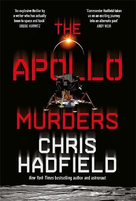 The Apollo Murders by Chris Hadfield