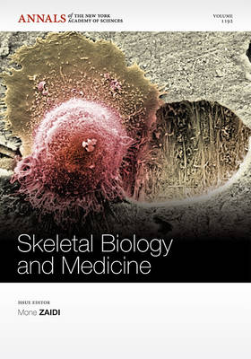 Skeletal Biology and Medicine by Mone Zaidi