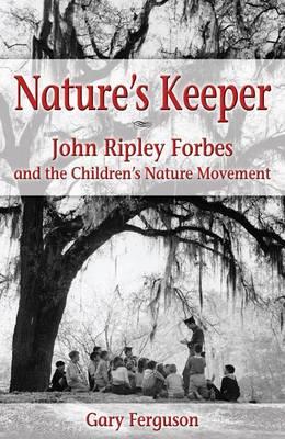 Nature's Keeper by Gary Ferguson