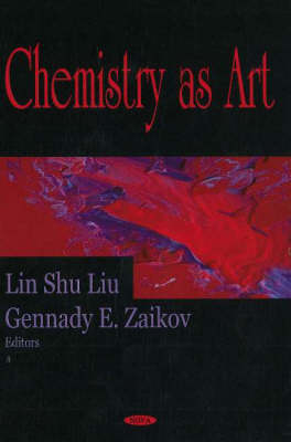 Chemistry as Art by Lin Shu Liu
