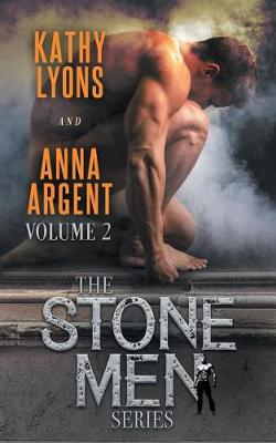 The Stone Men, Book Two by Kathy Lyons