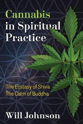 Cannabis in Spiritual Practice by Will Johnson