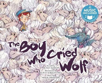 The Boy Who Cried Wolf by Blake A Hoena