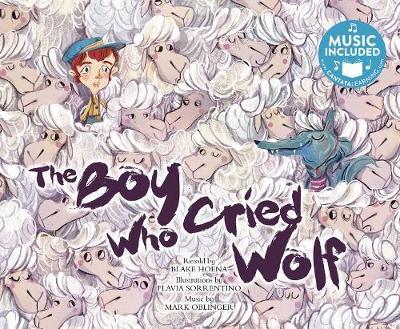 Boy Who Cried Wolf by Blake A Hoena