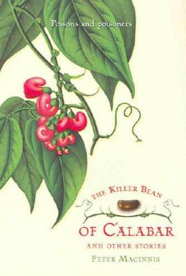 The Killer Bean of Calabar and Other Stories by Peter Macinnis