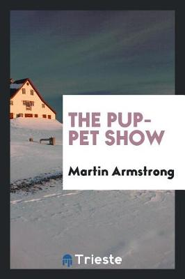 The Puppet Show by Martin Armstrong