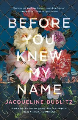 Before You Knew My Name by Jacqueline Bublitz