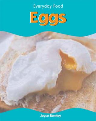 Eggs by Joyce Bentley