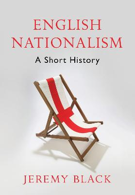 English Nationalism by Professor Jeremy Black