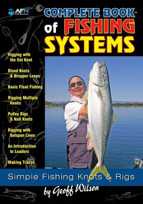 Geoff Wilson's Complete Book of Fishing Systems by Geoff Wilson