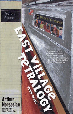 East Village Tetralogy book