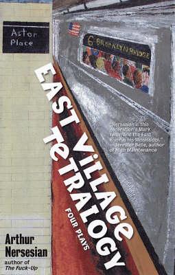 East Village Tetralogy book