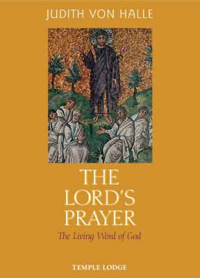 Lord's Prayer by Judith von Halle