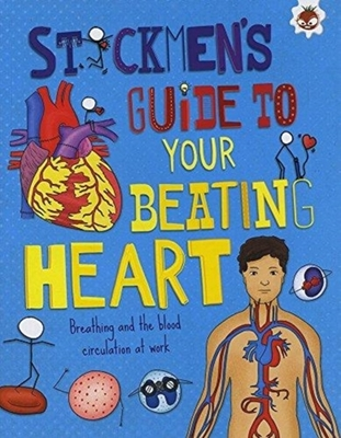 Your Beating Heart: Breathing and the blood circulation at work by John Barndon