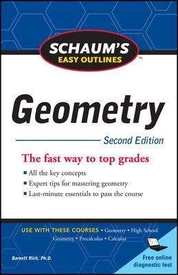 Schaum's Easy Outline of Geometry, Second Edition by Barnett Rich