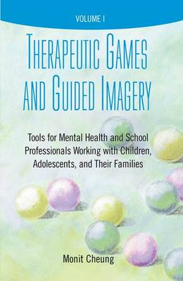 Therapeutic Games and Guided Imagery by Monit Cheung
