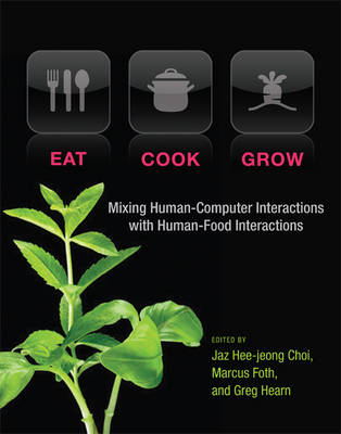 Eat, Cook, Grow by Jaz Hee-jeong Choi