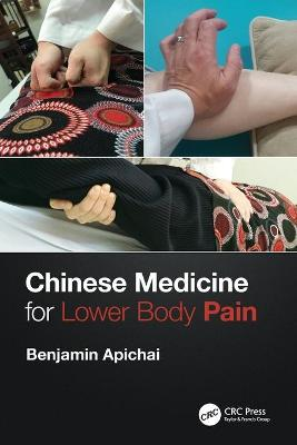 Chinese Medicine for Lower Body Pain by Benjamin Apichai