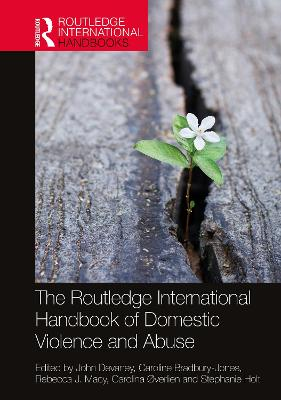 The Routledge International Handbook of Domestic Violence and Abuse book