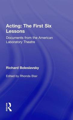 Acting: The First Six Lessons book