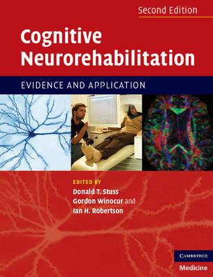 Cognitive Neurorehabilitation by Donald T. Stuss