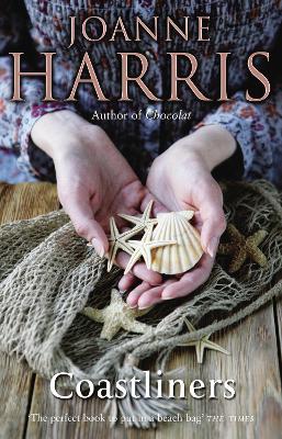 Coastliners by Joanne Harris