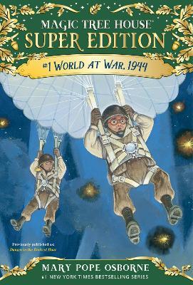 World At War, 1944 by Mary Pope Osborne