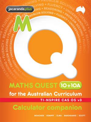Maths Quest 10+10A for the Australian Curriculum TI-Nspire Calculator Companion by Kylie Boucher