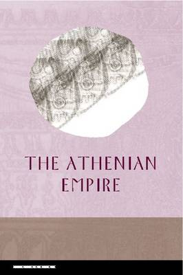 Athenian Empire by Polly Low