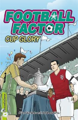 Football Factor: Cup Glory by Alan Durant