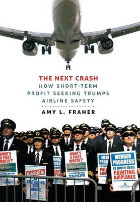 The Next Crash by Amy L. Fraher