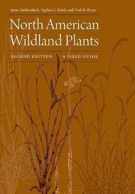 North American Wildland Plants, Second Edition by James L. Stubbendieck
