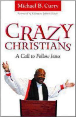 Crazy Christians by Michael Curry