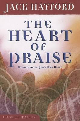 Heart of Praise by Jack Hayford