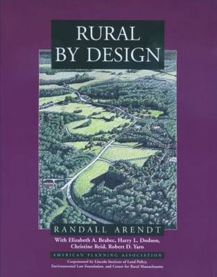 Rural By Design by Randall Arendt