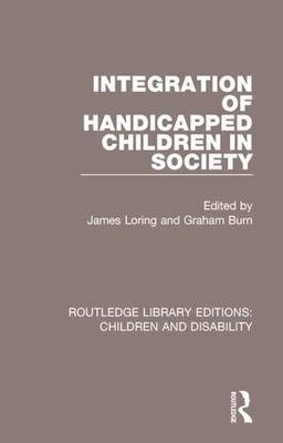 Integration of Handicapped Children in Society book