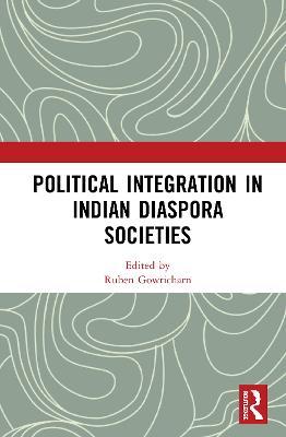 Political Integration in Indian Diaspora Societies book