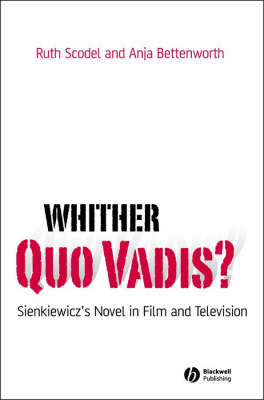 Whither Quo Vadis?: Sienkiewicz's Novel in Film and Television book