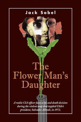 The Flower Man's Daughter by Jack Sobel