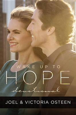 Wake Up to Hope by Joel Osteen